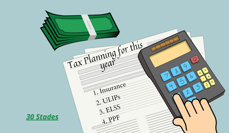 6 ways to save tax this fiscal year TAX PLANNING 30 STADES
