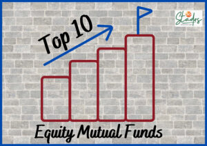 Top 10 Equity Mutual Funds with best returns in the last 6 months 30 stades personal finance