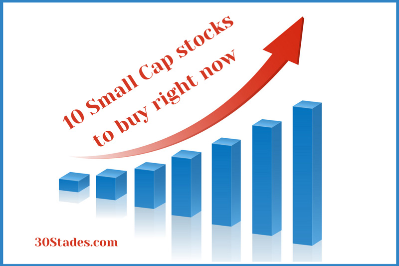 10 Small-Cap stocks to accumulate during the current correction stock market investment advice 30stades