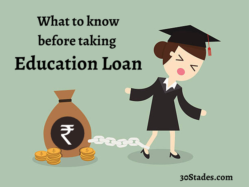 5 things to know before taking education loan for higher studies international studies 30stades
